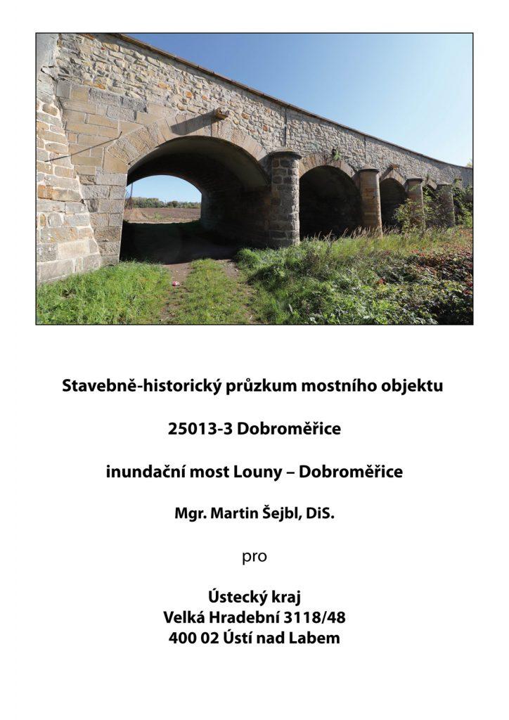 Stavebněhistorický průzkum záplavového mostu v Lounech